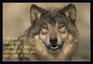 Spirit Wolf Sayings Lone wolf sayings