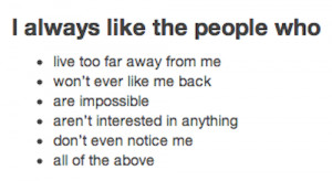 Quotes About Liking Someone You Cant Have Tumblr