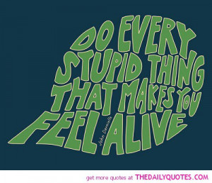 do-every-stupid-thing-john-darnielle-quotes-sayings-pictures.jpg