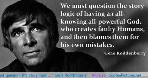 "… "" Gene Roddenberry motivational inspirational love life quotes ..."