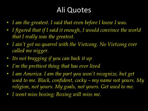 Muhammad Ali Quotes i am The Greatest Ali Quotes i am The Greatest