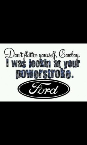 Ford Sayings Good I am a ford girl