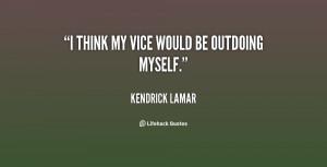 Kendrick Lamar Motivational Quotes
