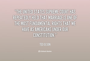 quote-Ted-Olson-the-united-states-supreme-court-has-repeatedly-28708 ...