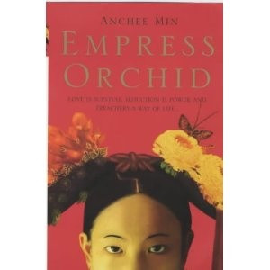 One of my Favorites!! Empress Orchid by Anchee Min
