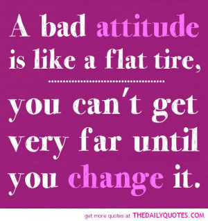 bad-attitude-like-flat-tire-life-quotes-sayings-pictures.jpg