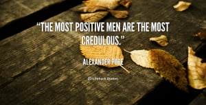 quote-Alexander-Pope-the-most-positive-men-are-the-most-43330_6.png