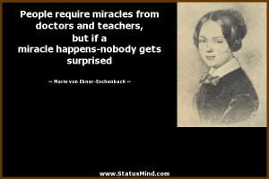 ... gets surprised - Marie von Ebner-Eschenbach Quotes - StatusMind.com