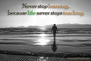 Life Quotes-Thoughts-Learning-Teaching-Best Quotes-Nice Quotes