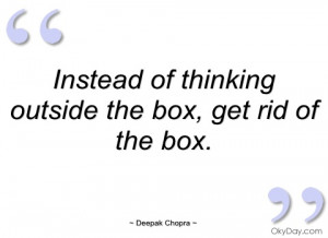 instead of thinking outside the box