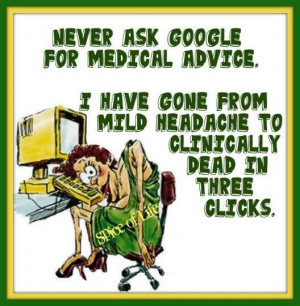 Never ask google for medical advice