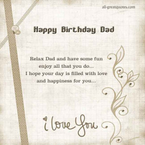 Happy Birthday Dad – Relax Dad and have some fun enjoy all that you ...