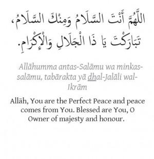 Allahumma antas-Salamu wa minkas salamu, tabarakta ya dhal-Jalali wal ...