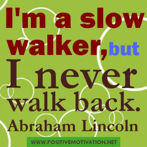 slow walker – Positive thoughts for Saturday JUNE 30