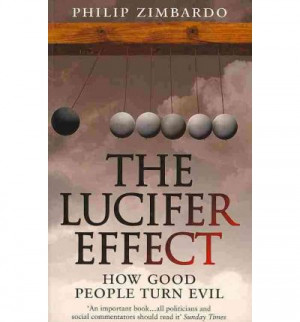 this book the lucifer effect contains a thorough analysis of how ...