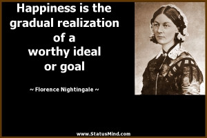 ... worthy ideal or goal - Florence Nightingale Quotes - StatusMind.com