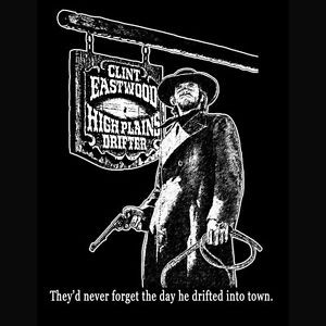 ... High Plains Drifter T-Shirt * Clint Eastwood, Western Movie, T-Shirt