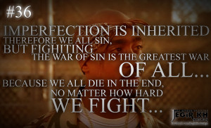 36- Imperfection is inherited, therefore we all sin, but fighting the ...