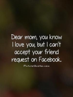 Friend Quotes Facebook Quotes Mom Quotes