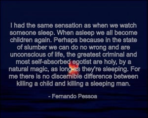 Fernando Pessoa motivational inspirational love life quotes sayings ...