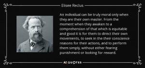 Elisee Reclus Quotes
