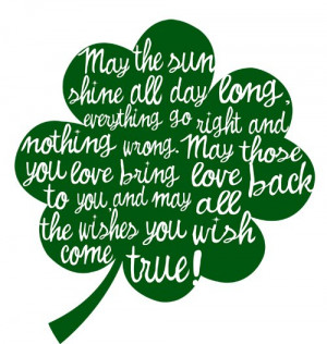 ... day blessing clover. Irish blessing. Irish saying for st. pattys day