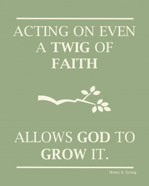 Acting on even a twig of faith,
