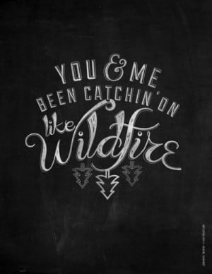 Wildfire - John Mayer Art Print