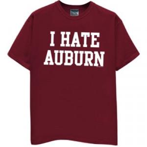 HATE AUBURN T-Shirt for Arkansas Fans