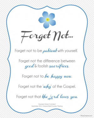 Forget Me Not | Creative LDS Quotes