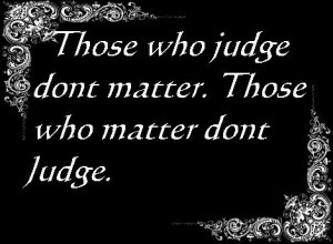 judgement quotes photo black.jpg