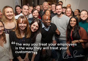 ... you treat your employees is the way they will treat your customers