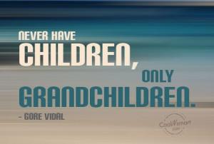 Missing My Grandson Quotes Grandchildren quote: never