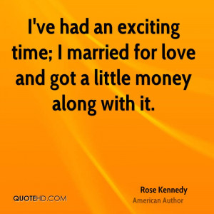 Rose Kennedy Marriage Quotes