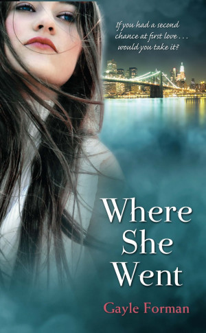 Book Review: Where She Went by Gayle Forman