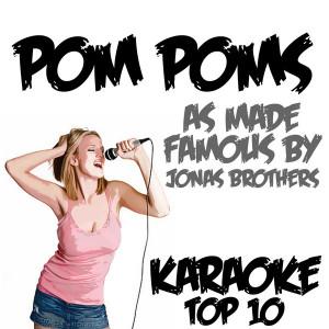 Poms Karaoke Version As Made Famous By Jonas Brothers - Single Karaoke ...