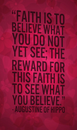 believe what you do not see Faith picture Quote