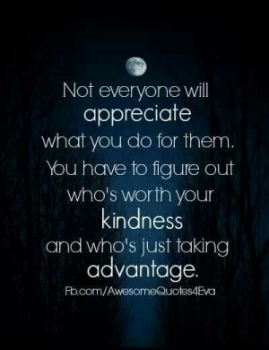 Feeling Taken Advantage Of Quotes. QuotesGram
