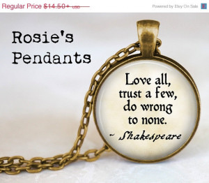 SUMMER SALE Pendant Necklace Shakespeare Quote