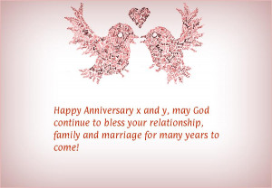 Happy Anniversary x and y, may God continue to bless your relationship ...