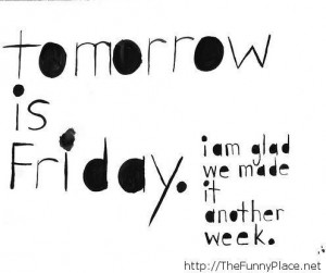 Tomorrow is friday funny saying with wallpaper #Christmas # ...