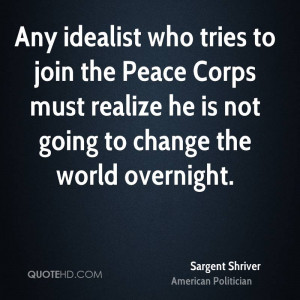 sargent-shriver-sargent-shriver-any-idealist-who-tries-to-join-the.jpg