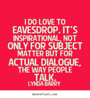 lynda barry quotes