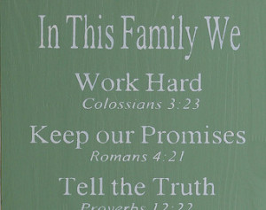 ... Bible Verses Rules, Christian Values sign, Family Values, Family Rules