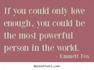 ... emmett fox more inspirational quotes life quotes success quotes