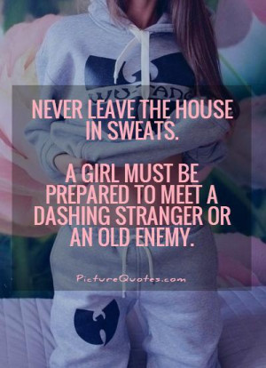 ... Quotes Girl Quotes Fashion Quotes Enemy Quotes Funny Fashion Quotes