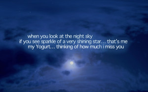 ... me my Yogurt..thinking of how much I Miss You ~ Good Night Quote