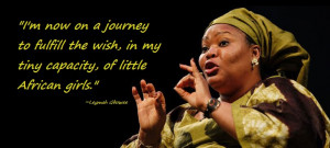 ... Else Wants to Unlock the Greatness of Girls - Quotes by Leymah Gbowee