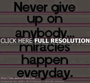 ... quotes give up quotes about love life give quote quotes about give
