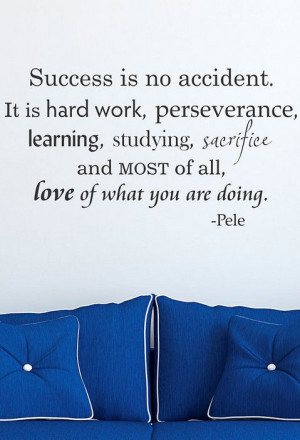 Success is No Accident' Decal